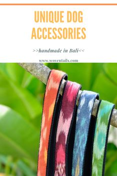 Discover our beautiful Dog Accessories, handmade in Bali. of all profit is donated to the Bali Animal Welfare Association BAWA. Ikat Fabric, Animal Welfare, Dog Bandana, Dog Leash, Dog Accessories, Beautiful Dogs, Bali, Collars, Hand Weaving