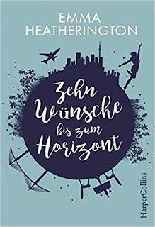 Zehn Wünsche bis zum Horizont von Emma Heatherington und noch mehr neues Lesefutter findet ihr auf meinem Blog!