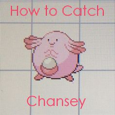 Learn where to find Chansey in the #Pokemon games, as well as how to catch her and why she so valuable!