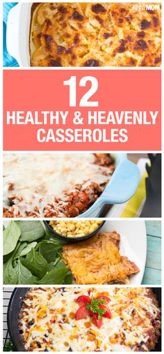 12 healthy casseroles for your family!
