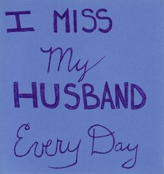 I miss my husband every day by Kiki Marcus, via Flickr
