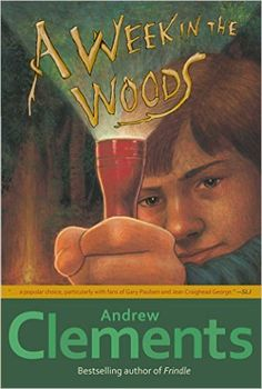 Amazon.com: A Week in the Woods eBook: Andrew Clements: Books