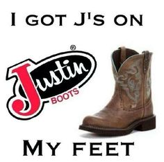 So get like me;) Love Justin boots!
