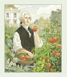 """Thomas Jefferson was one of the first americans to grow tomatoes on his plantation """"Monticello"""". Jefferson was first introduced to tomatoes while in Paris. People were not pleased with Jefferson growing tomatoes which were known as """"The Devil's Fruit"""" because they were red and so was the Devil. They were also considered poisonous."""