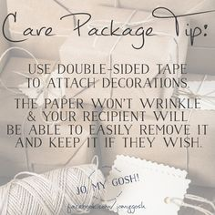 Double-sided tape is amazing for care package decorations! Click for more care package ideas!