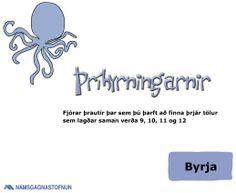 Þríhyrningarnir. Fjórar þrautir þar sem þú þarft að finna þrjár tölur sem lagðar saman verða 9, 10, 11 og 12.