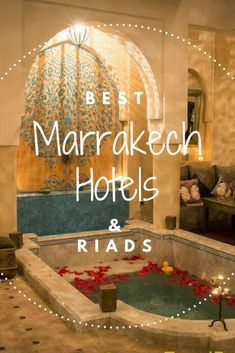 Best Hotels Marrakech Morocco. From budget to luxury, boutique to foodie orientated - these hotels will give you wanderlust for your next vacation #luxuryhotels
