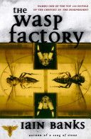 The Wasp Factory - Iain Banks. Read this in a single sitting one summer, sat outside a pub in the sunshine. Good memories and an unexpected storyline. First Banks book I ever read. I Love Books, Great Books, Books To Read, My Books, Banks, Scottish Authors, Literary Fiction, Fiction Books, Thing 1