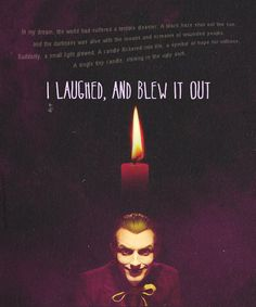 I love this quote. I can't even. The joker is perfect.