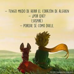 Amor y Poesía ( Petit Prince Quotes, Little Prince Quotes, The Little Prince, Truth Quotes, Book Quotes, Words Quotes, Me Quotes, Sayings, Spanish Quotes