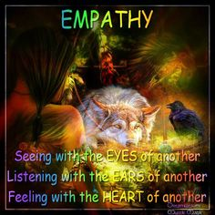 I need to work on this. As a child and young adult I was full of empathy. As I have grown older I have lost this compassion I once had.