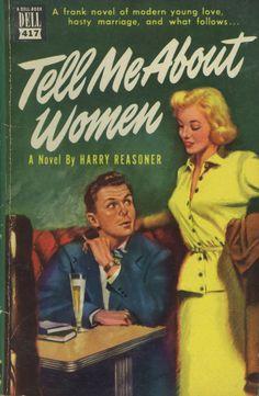 """Tell Me About Women"" | Vintage Pulp Fiction Paperback Cover | #Pulp #PulpArt #PulpFiction #Paperback"