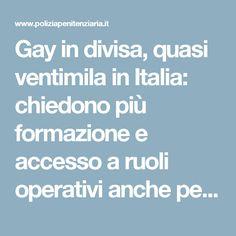 Gay in divisa, quasi ventimila in Italia: chiedono più formazione e accesso a ruoli operativi anche per i trans - Polizia Penitenziaria