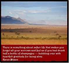 """""""There is something about safari life"""" by Karen Blixen - Out of Africa #travel #quote www.pridelodges.com"""