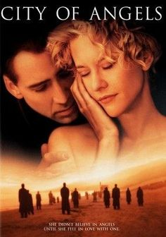 City of Angels (1998) When guardian angel Seth (Nicolas Cage) -- who invisibly watches over the citizens of Los Angeles -- becomes captivated by Maggie (Meg Ryan), a strong-willed heart surgeon, he ponders trading in his pure, otherworldly existence for a mortal life with his beloved. The couple embarks on a tender but forbidden romance spanning heaven and Earth in this fantasy based on German director Wim Wenders's 1987 film, Wings of Desire.