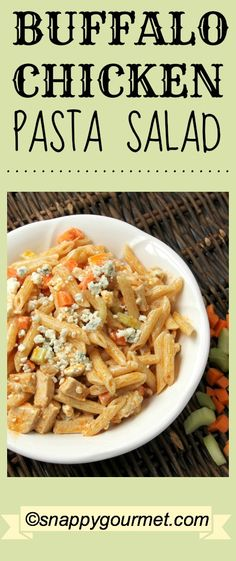 Buffalo Chicken Pasta Salad, an easy recipe full of flavor! An easy vinaigrette (no mayo) and blue cheese. Serve hot or cold. Perfect for summer or year round, football parties, tailgating, Super Bowl, BBQs ( snappygourmet.com )