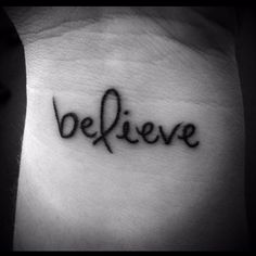 Believe tattoo with ribbon. I would want the ribbon in pink