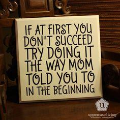 So true. #itoldyouso #mom