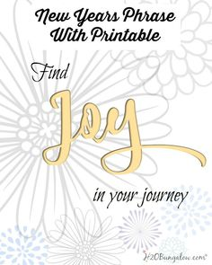 Find Joy In Your Journey New Year Printable Free Printable Art, Free Printables, Easy Diy Crafts, Fun Crafts, New Year Printables, Relief Society Activities, Weekend Crafts, Prayer Verses, Journey Quotes