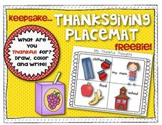 FREEBIE!! Thankful Thoughts {Thanksgiving Placemat} Laminate to create a great little keepsake for parents! Use during your classroom feast or send home for students to use during his/her Thanksgiving meal.