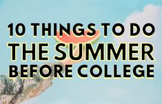 10 Things to do the Summer Before College ( Series) - Organspende Zitate College Years, College Essay, College Life, Student Scholarships, College Students, Back To School Organization For Teens, School Ideas, Buy Textbooks, Register For Classes