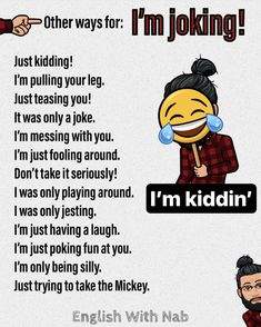Other ways to day I'm joking: English Learning Spoken, Teaching English Grammar, English Writing Skills, Book Writing Tips, Learn English Words, English Language Learning, Writing Words, English Conversation Learning, Slang English
