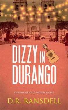 Coming soon: 2nd ed. In Andy's third adventure, the mariachi violinist travels to Durango, Mexico, to chase after his girlfriend, but instead of finding one woman, he loses two! Durango Mexico, Mexico Travel, Third, Author, Adventure, Woman, Books, Travelling, Livros