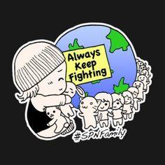 Always Keep Fighting, SPNFamily!