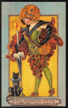 """To miss Halloween with you, is a thing that I would never do."" ~ Vintage Halloween Postcard"