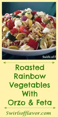 Roasted Rainbow Vegetables with Orzo & Feta combines an array of vegetable colors and flavors with pasta and a lehe perfect side dish bursting with flavor or top with cooked chicken, beef or shrimp for a meal in a bowl! Best Pasta Recipes, Pasta Dinner Recipes, Recipe Pasta, Cooking Recipes, Healthy Recipes, Pasta Dishes, Food Dishes, Side Dishes, Easy Stuffed Cabbage