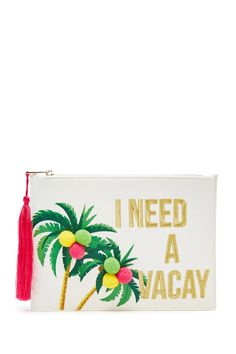"A structured medium-size clutch featuring a front ""I Need A Vacay"" graphic with palm trees and pom pom embellishments, and a zip top closure with a fringed tassel pull."