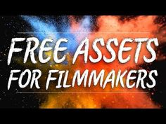 98 Best Free Assets for Filmmakers / Green Screens / Overlays