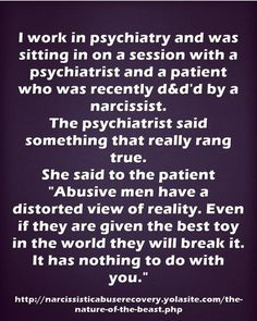 Abusive men have a distorted view of reality. Abuse awareness. Narcissist.