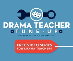 Drama Teacher Tune-Up Drama Teacher Tune-Up: Free Video Series forDrama Teacher Tune-Up: Free Video Series for Drama Teacher, Drama Class, Drama Drama, Teaching Theatre, Teaching Art, Middle School Drama, English Drama, Drama Games, Drama Activities