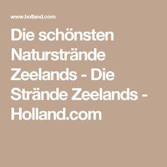 Die schönsten Naturstrände Zeelands - Die Strände Zeelands - Holland.com