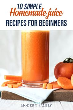 These 10 simple homemade juice recipes will have you on the road to better health and eating clean, whole foods for you and your children.