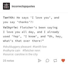 """I guess this is why you never platonically say """"I love you"""" in a romantic relationship. I Love You All, My Love, Skulduggery Pleasant, Some Quotes, Plays, Mythology, Good Books, Imagination, Funny Pictures"""