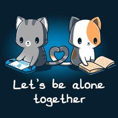 Let's Be Alone Together from TeeTurtle Cute Animal Drawings Kawaii, Cute Cartoon Drawings, Kawaii Drawings, Cartoon Cartoon, Cute Animal Quotes, Cute Quotes, Cute Animals, Images Kawaii, Cute Cartoon Wallpapers