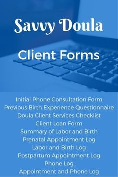 Customize these downloadable forms (except for the logs) to organize your doula paperwork.  www.inspiredbirthpro.com