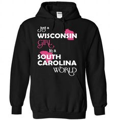 (Wisconsin002) Just A Wisconsin Girl In A South_Carolin - #tee dress #simply southern tee. SATISFACTION GUARANTEED => https://www.sunfrog.com/Valentines/-28Wisconsin002-29-Just-A-Wisconsin-Girl-In-A-South-5FCarolina-World-Black-Hoodie.html?68278