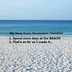That's a good checklist! Sunset Properties can help make your resolutions a reality! sunsetproperties.travel