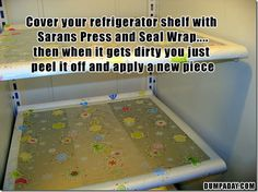 Cover your refrigerator shelf with saran press and seal wrap then just pull it off when the fridge is dirty.