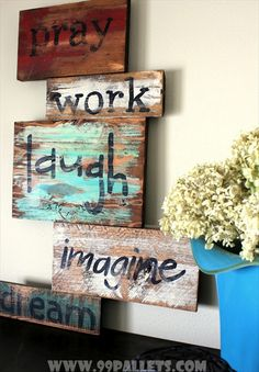 DIY Wise Words Art over Pallets Wood