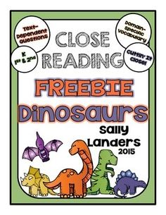 FREEBIE!! This is the perfect addition to your DINOSUAR unit! Learn how to incorporate meaningful close reading in your classroom! Includes step-by-step process on how to motivate your students to read closely! sallylanders.blogspot.com