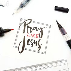 Pray like Jesus calligraphy #calligraphy #typography #christian #bibleverse #brushcallighraphy #watercolor #lettering