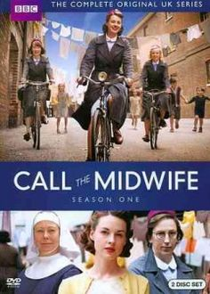 CALL THE MIDWIFE - BBC A moving, intimate, funny, and true-to-life look at the colorful stories of midwifery and families in East London in the '50s.