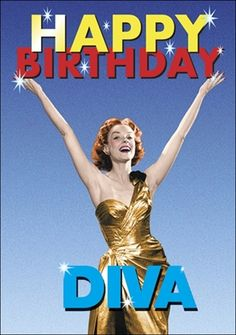 Happy Birthday Diva http://www.kissmekwik.co.uk/products/1353-happy-birthday-diva.aspx