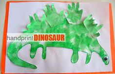 Kids Craft Favorite- Dinosaurs! *We could use a hand print from each student to make a class dinosaur. Another idea would be to trace hands earlier & I could cut out copies so they can each put together one with all of their hand prints to take home.*