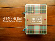 Campfire Chic: December Daily  -good tips on how to make it work  -neat, simple pages (less is more here)  #SimpleDecDaily