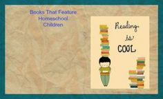 Books that Feature Homeschool Students
